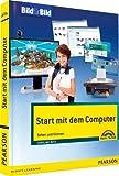 Start mit dem Computer - farbig und visuell lernen: Sehen und Können (Bild für Bild)
