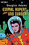 Einmal Rupert und zurück (Per Anhalter durch die Galaxis, Band 5) - Douglas Adams
