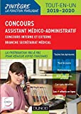 Concours Assistant médico-administratif 2019-2020 Tout-en-un Catégorie B - Concours externe et inter: Concours externe et interne - Branche Secrétariat médical...