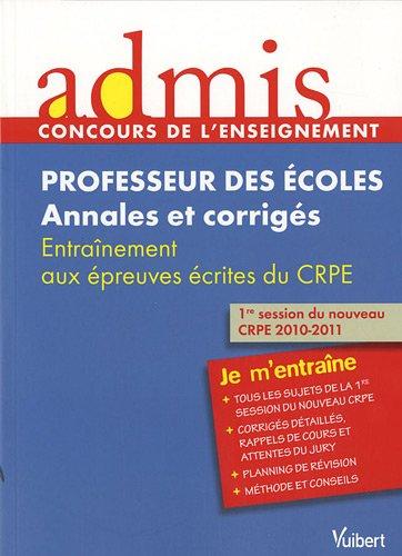 Professeur des écoles : Annales et corrigés, Entraînement aux épreuves écrites du CRPE