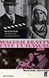 Bonnie & Clyde (Faber Classic Screenplays) by David Newman (1998-08-03)