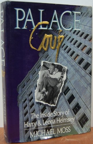 Download Palace Coup The Inside Story Of Harry And Leona Helmsley