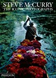 Steve McCurry: The Iconic Photographs: Standard Edition