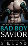 Bad Boy Savior: The Bad Boy Series: Book 4