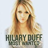 Hilary Duff: Most Wanted (Audio CD)