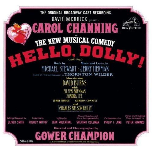Hello, Dolly! (1964 Original Broadway Cast) (Hello Dolly 1964)