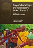 People's Knowledge and Participatory Action Research: Escaping the white-walled labyrinth (Reclaiming Diversity & Citizenship)