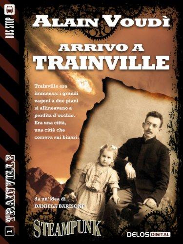 Download Arrivo a Trainville: Trainville 1