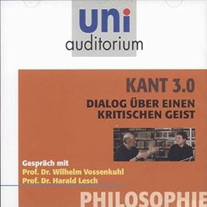 Kant 3.0: Dialog über einen kritischen Geist