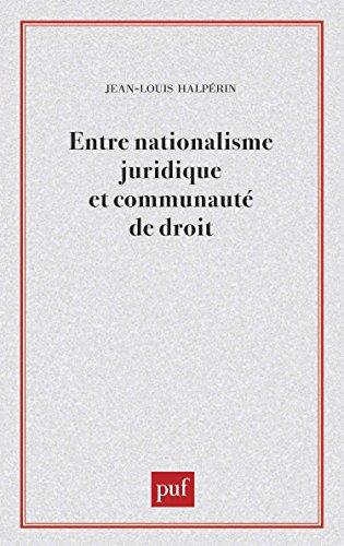 Entre nationalisme juridique et communauté de droit par Jean-Louis Halpérin