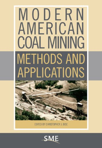 Modern American Coal Mining: Methods and Applications
