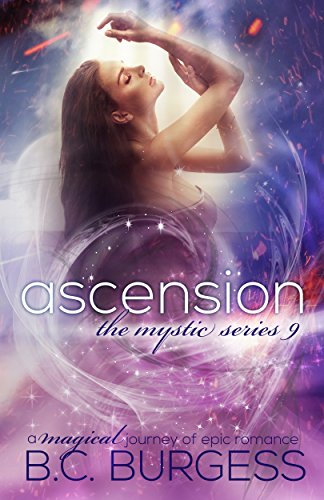 Ascension (The Mystic Series Book 9)
