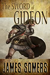 The Sword of Gideon (Realm Shift Trilogy Book 3)