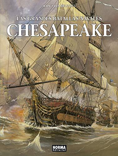 Las Grandes Batallas Navales. 3 Chesapeake por Jean-Yves Delitte