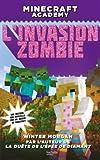 Minecraft Academy - L'Invasion zombie
