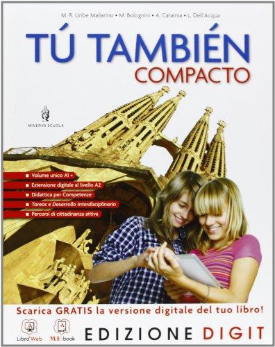 T tambin Compacto - Volume unico + Pruebas de evaluacion final. Con Me book e Contenuti Digitali Integrativi online