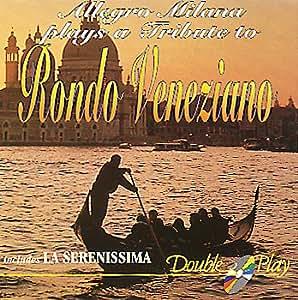 Plays A Tribute To Rondo Veneziano