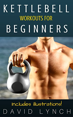 Kettlebell Workouts for Beginners (English Edition)