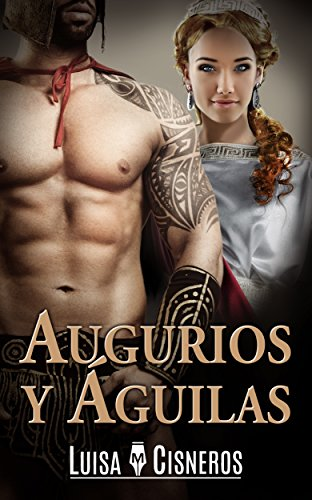 Augurios y Águilas (Spanish Edition)