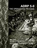 Army Doctrine Reference Publication ADRP 5-0 The Operations Process May 2012