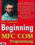 Beginning Mfc Com Programming by Juli...