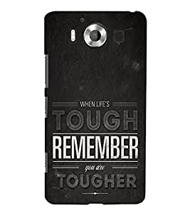 Life is Tough Remember Together 3D Hard Polycarbonate Designer Back Case Cover for Nokia Lumia 950 :: Microsoft Lumia 950