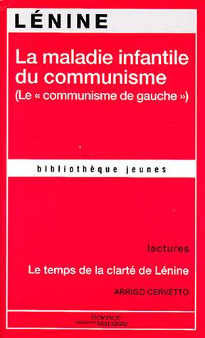 La maladie infantile du communisme (Lecommunisme de gauche)