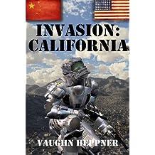 Invasion: California (Invasion America Book 2) (English Edition)