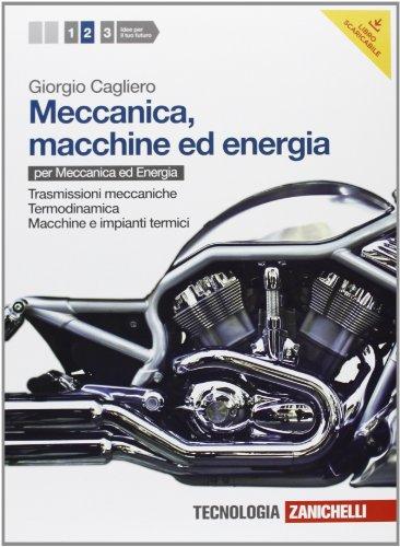Meccanica, macchine ed energia. Per le Scuole superiori. Con espansione online: 2