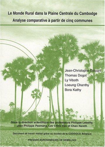 Le monde rural dans la plaine centrale du Cambodge : Analyse comparative à partir de cinq communes par Jean-Christophe Diepart