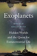 Exoplanets – Hidden Worlds and the Quest for Extraterrestrial Life