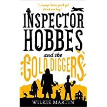Inspector Hobbes and the Gold Diggers: Comedy Crime Fantasy (unhuman Book 3)