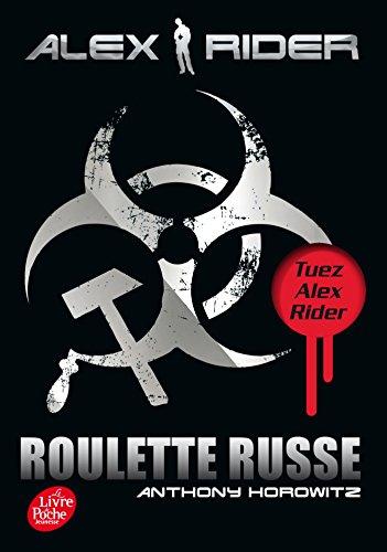 Alex Rider, quatorze ans, espion malgré lui (10) : Roulette russe