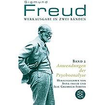 Werkausgabe in zwei Bänden: Elemente der Psychoanalyse (Band 1); Anwendungen der Psychoanalyse (Band 2)