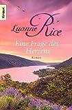 Eine Frage des Herzens: Roman - Luanne Rice