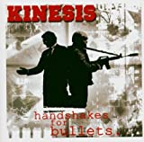 Songtexte von Kinesis - Handshakes for Bullets