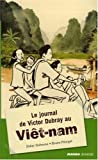 Le journal de Victor Dubray au Viêt-nam...