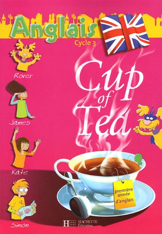 Anglais Cycle 3 Cup of Tea