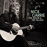 Songtexte von Nick Garrie - The Moon And The Village