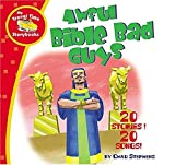 Awful Bible Bad Guys: My Travel Time Storybooks (My Travel Time)