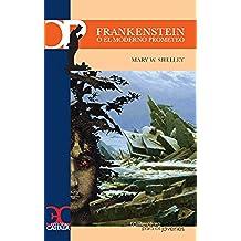 Frankenstein o el moderno Prometeo (CASTALIA PRIMA. C.P.)