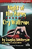 Night of the Horns / Cry Wolfram (Stark House Mystery Classics) by Douglas Sanderson (2015-06-08)