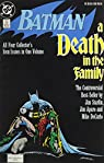 Batman: A Death in the Family: All Four Collector's Issues in One Volume par Starlin