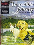 Incredible Journey ('She' Children's Classics)