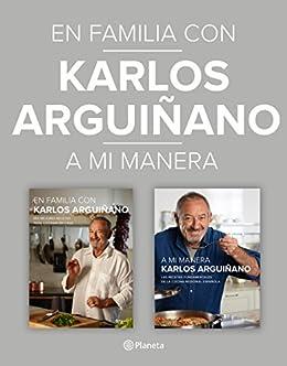 En familia con Karlos Arguiñano + A mi manera (pack) de [Arguiñano,