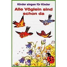 Alle Vöglein Sind Schon Da [Musikkassette]