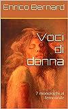 Scarica Libro Voci di donna 7 monologhi al femminile (PDF,EPUB,MOBI) Online Italiano Gratis