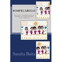 Rompecabezas.: Una guía introductoria al trauma y la disociación en la infancia