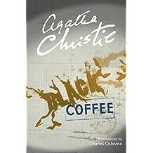 Black Coffee (Poirot) (Hercule Poirot Series Book 7)