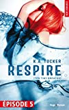 respire episode 5 ten tiny breaths